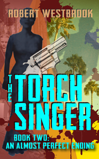Robert Westbrook The Torch Singer Book Two